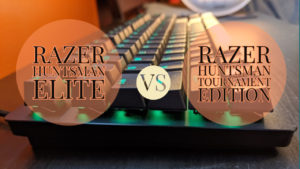 Razer Huntsman Elite Vs Razer Huntsman Tournament Edition