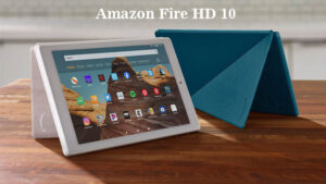 Amazon Fire HD 10 Review