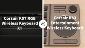 Corsair K57 RGB Wireless Keyboard XT Vs Corsair K83 Entertainment Wireless Keyboard